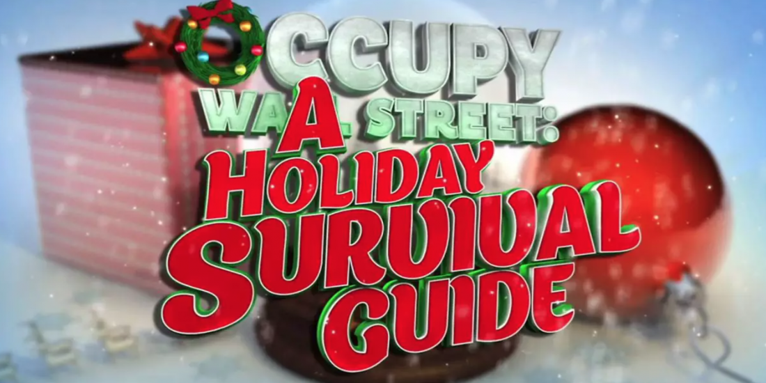 Occupy Wall Street Holiday Survival Guide Video Poster